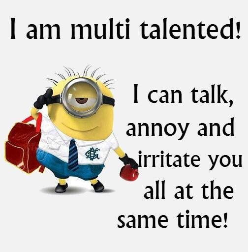 I Am Multi Talented~~
