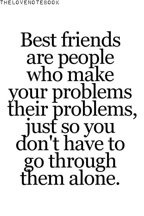 Quotes For Your Best Friend Amazing 50 Best Friendship Pictures Quotes  Quotes And Humor