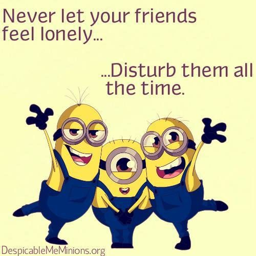 Funny Quotes Pictures About Friendship Amazing Top 30 Famous Minion Friendship Quotes  Quotes And Humor