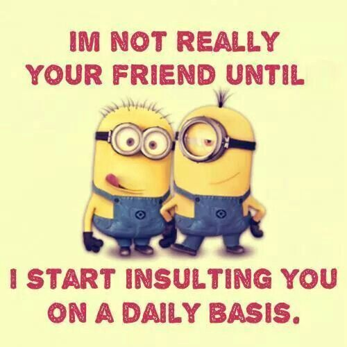 Top 30 Famous Minion Friendship Quotes #minions sayings