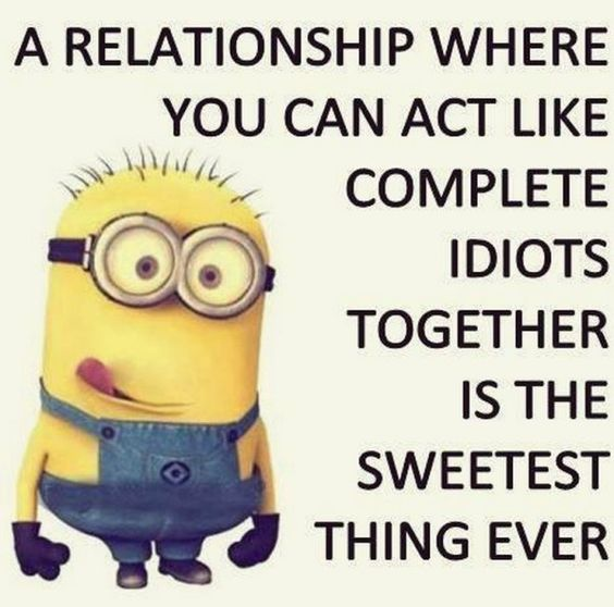 Funny Quotes About Relationships Meme: Top 30 Minions Humor Quotes