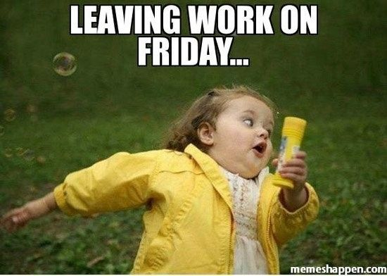 Funny Memes About Work On Friday : Funny friday memes quotes and humor