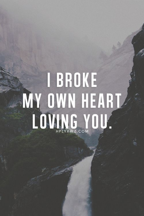 35 HeartBreak Quotes #Heartbreak #Quotes