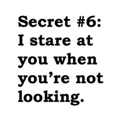 Top 30 Secret Crush Quotes