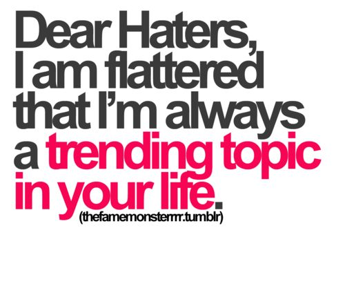 24 Quotes For Haters