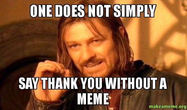 29 thank you meme