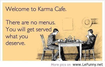 Top 23 Karma Quotes Quotes And Humor