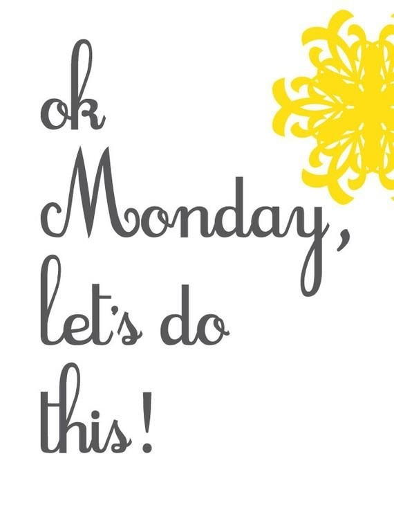 20 Happy Monday Quotes