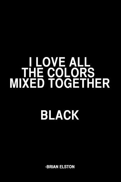 Top 28 Black Quotes - Quotes and Humor