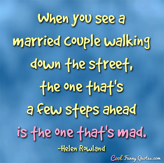 Married Quotes Wedding: 21 Funny Marriage Quotes