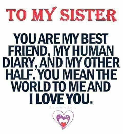 I Love You Sister Quotes: 25 Sister Love Quotes