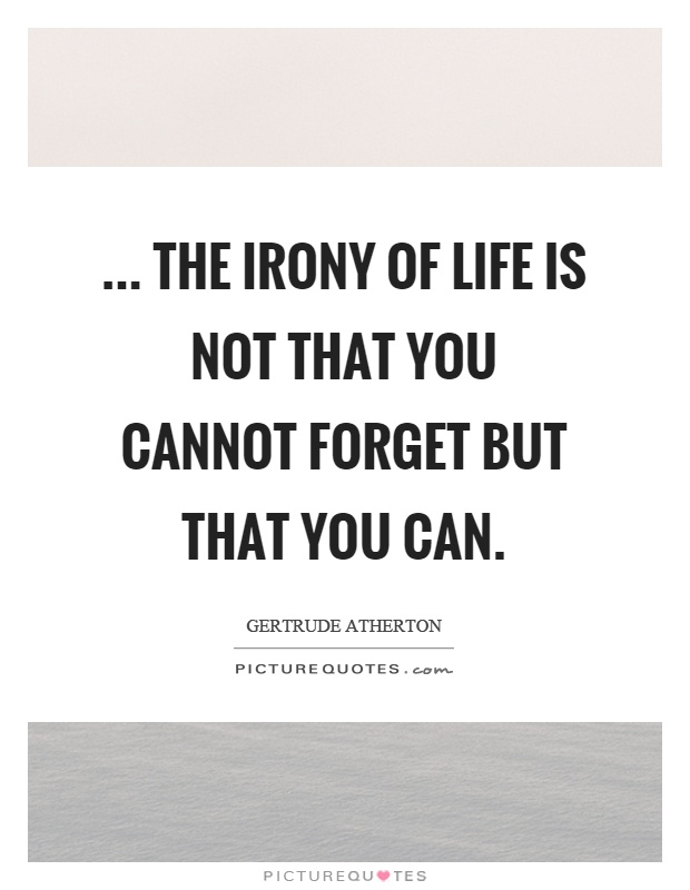 Top 26 Irony Of Life Quotes Quotes And Humor