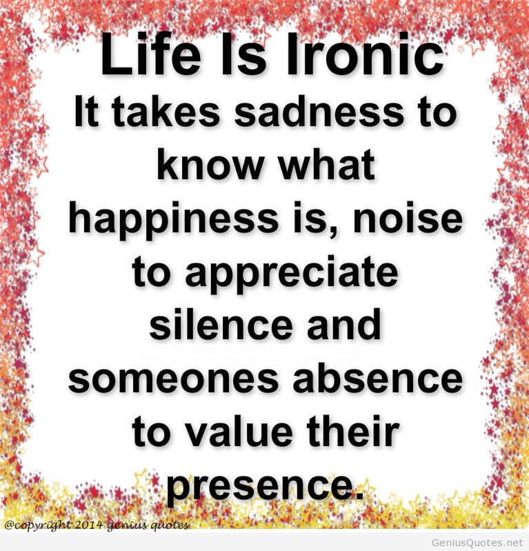 Humor Inspirational Quotes: Top 26 Irony Of Life Quotes