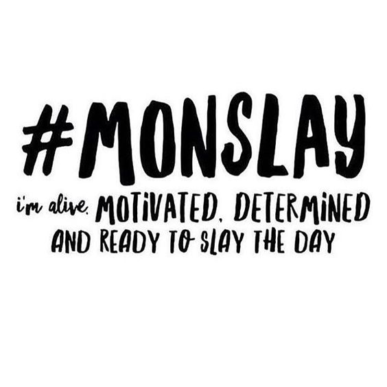 Monday Afternoon Motivational Quotes: 25 Monday Motivation Quotes