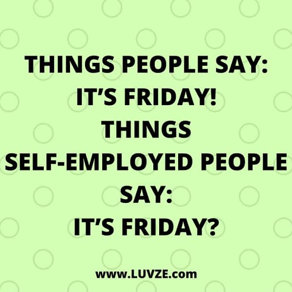 Top 15 Friday Quotes