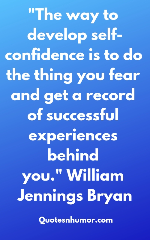 Top 20 Self confidence Quotes