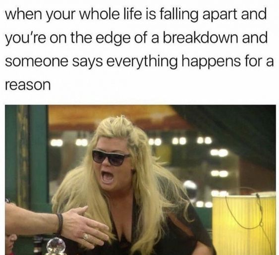 Top 22 Funny Memes about Life Falling Apart | Quotes and Humor